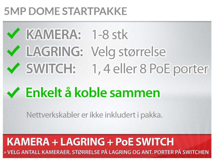 5MP Dome startpakke